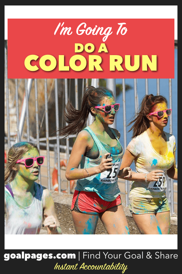 I'm Going To Do A Color Run