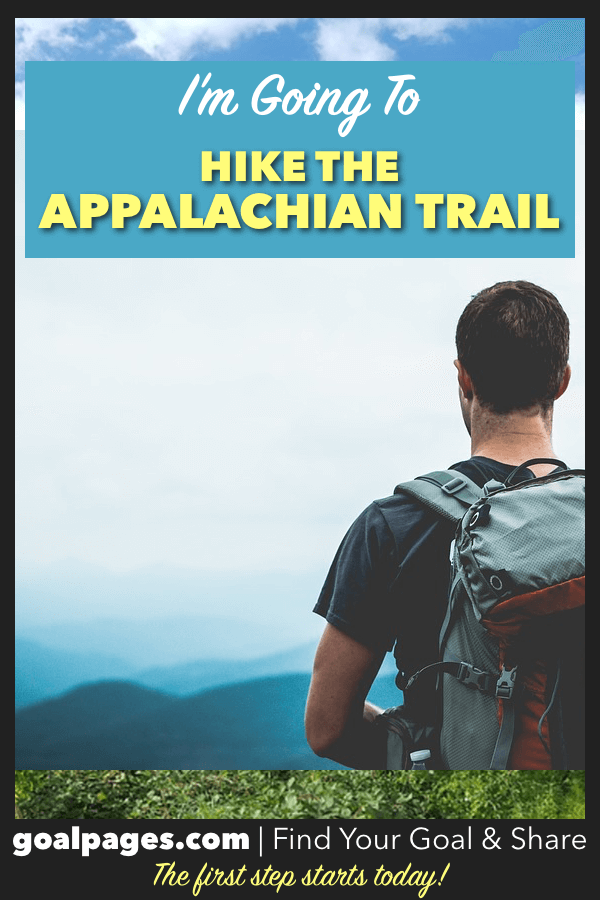 I'm Going To Hike The Appalachian Trail