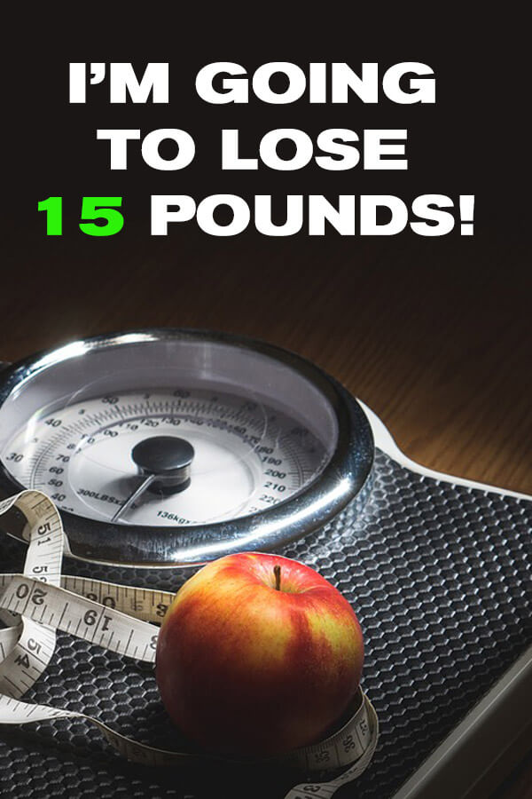 Lose 15 Pounds