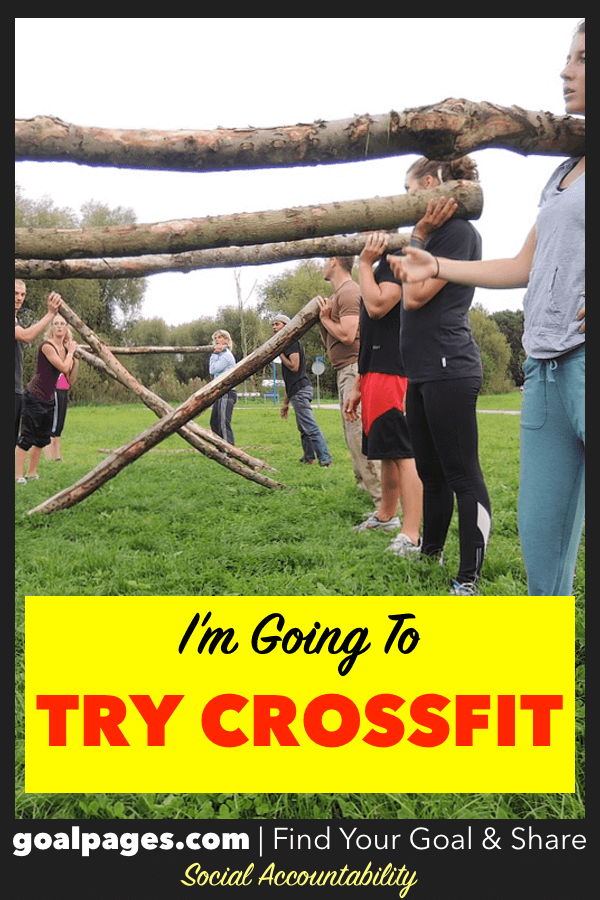 I'm Going To Try Crossfit