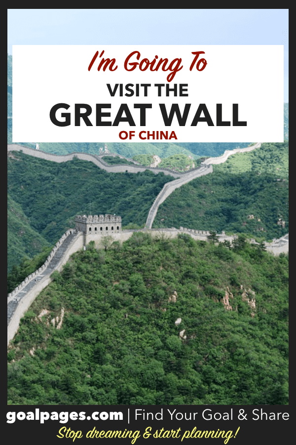 I'm Going To Visit The Great Wall Of China