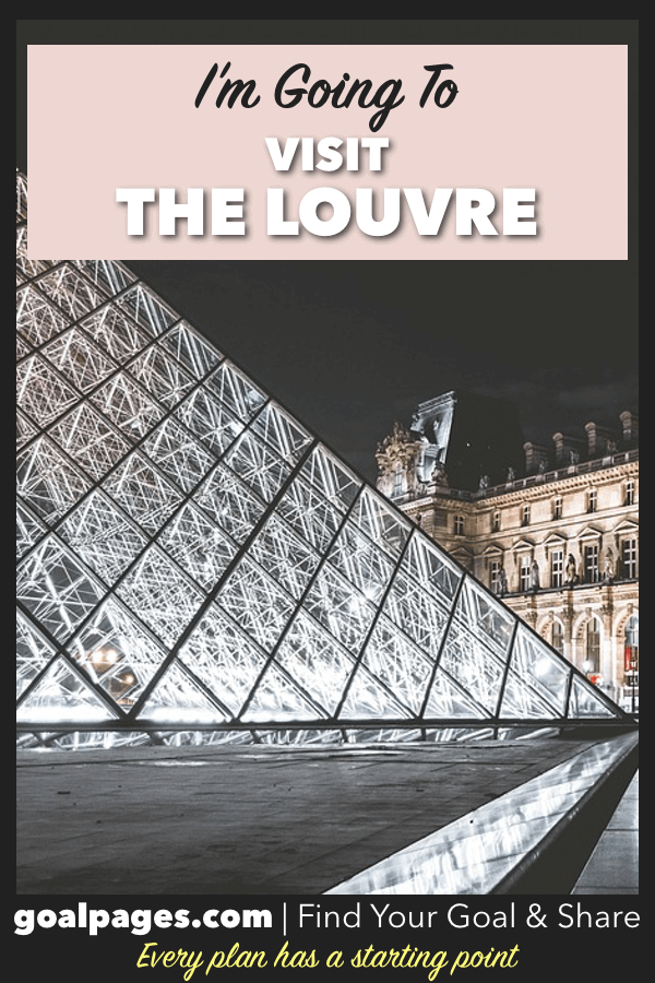 I'm Going To Visit The Louvre