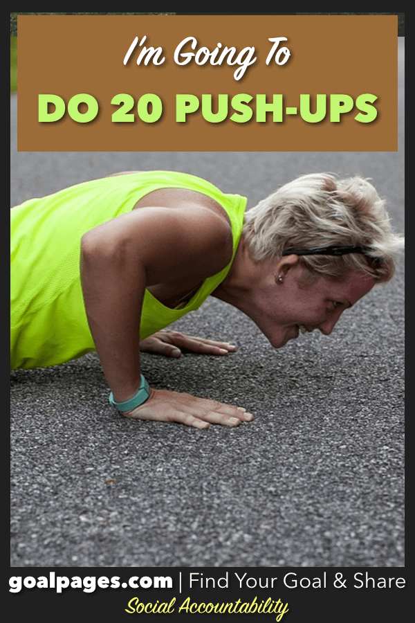 I'm Going To Do Twenty Push Ups