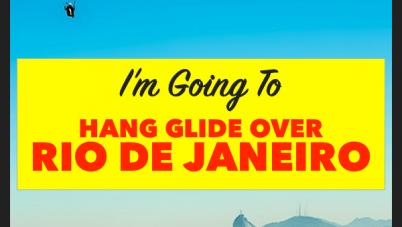 I'm Going To Hang Glide Over Rio De Janeiro