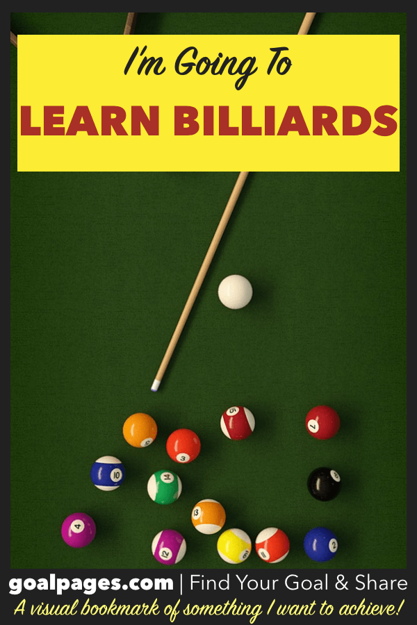 I'm Going To Learn Billiards